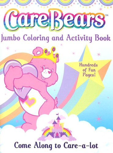 9780766614475: Care Bears Jumbo Coloring and Activity Book (CARE BEARS JUMBO COLORING & ACTIVITY BOOK)
