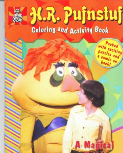9780766617056: H.R. Pufnstuf A Magical Trip Coloring and Activity Book (The World Of Sid and Marty Krofft)