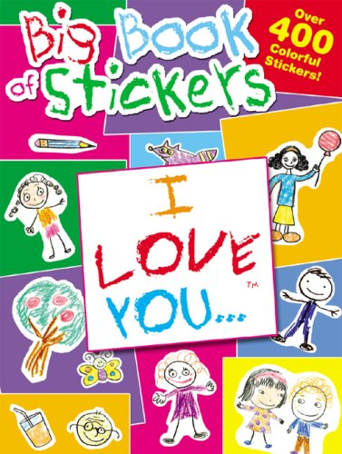 I Love You. Big Book of Stickers: Modern Publishing Staff