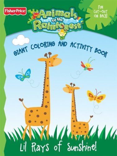 9780766633230: Fisher Price Animals of the Rainforest Giant Coloring and Activity Book - Lil Rays of Sunshine!