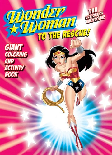 9780766633452: Wonder Woman to the Rescue!: Giant Coloring and Activity Book