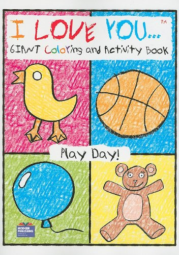9780766637399: Ily Play Day (I Love You... Giant Coloring and Activity Books)