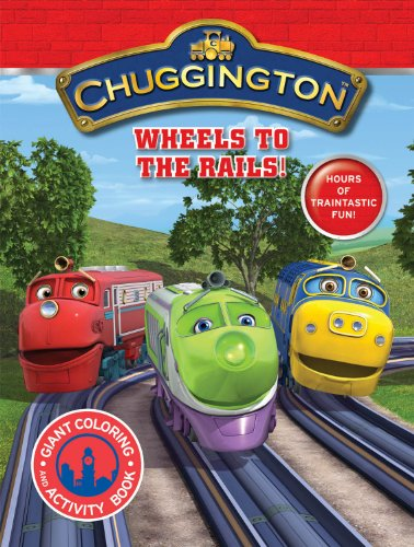 9780766639812: Chuggington Giant Coloring Book Wheels to the Rails!