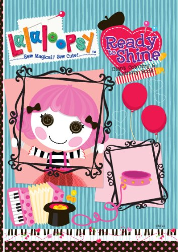 9780766640825: Lalaloopsy Ready to Shine! Giant Coloring and Activity Book