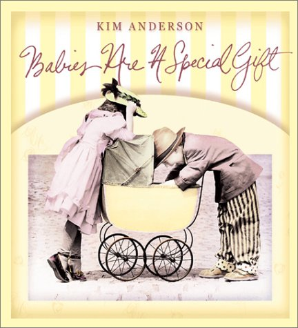 9780766766518: Babies Are a Special Gift: Kim Anderson Collection