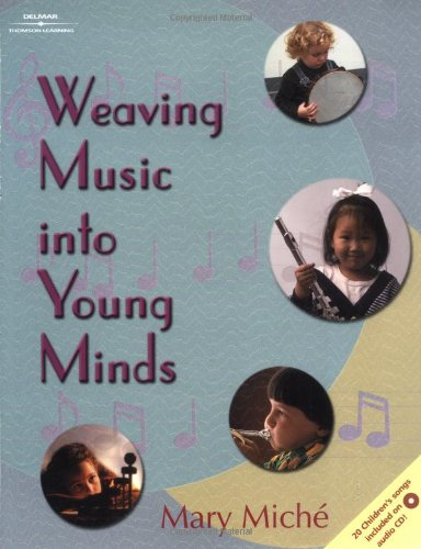 9780766800199: Weaving Music into Young Minds