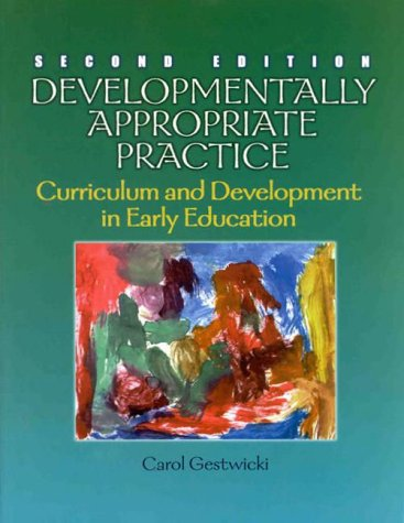 9780766800311: Developmentally Appropriate Practice: Curriculum and Development in Early Education