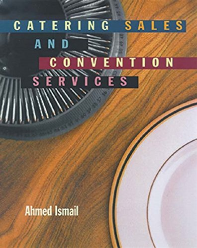 Catering, Sales and Convention Services (Food & Hospitality Series): Ismail, Ahmed