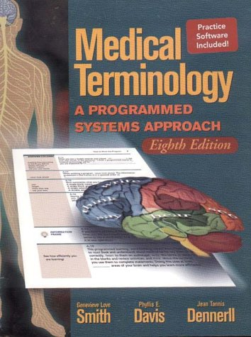 Medical Terminology: A Programmed Systems Approach (0766800636) by Gene Smith; Phyllis E. Davis; Jean M. Dennerll