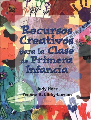 9780766800922: Creative Resources for the Early Childhood Classroom: Spanish Edition
