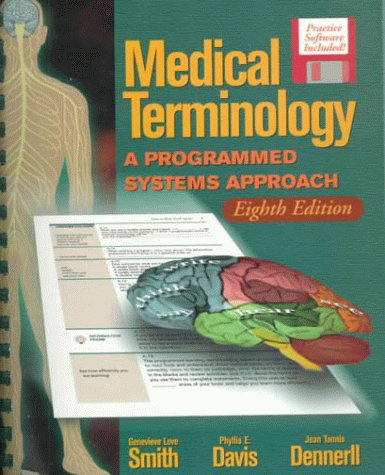 9780766801172: Medical Terminology: A Programmed Systems Approach Text/Tape Package, Eighth Edition
