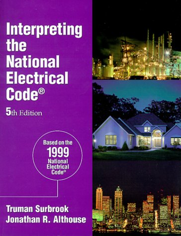 9780766801875: Interpreting the National Electrical Code