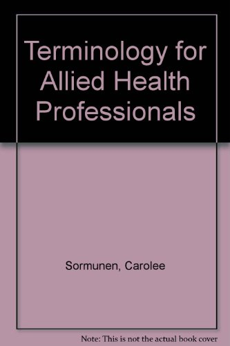 9780766802438: Terminology for Allied Health Professionals
