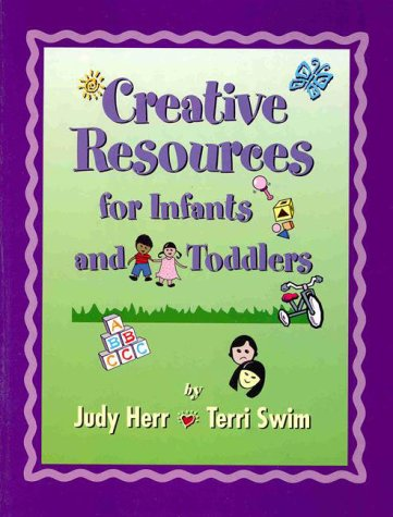 9780766803374: Creative Resources for Infants and Toddlers