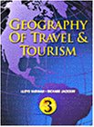 9780766803718: Geography of Travel & Tourism