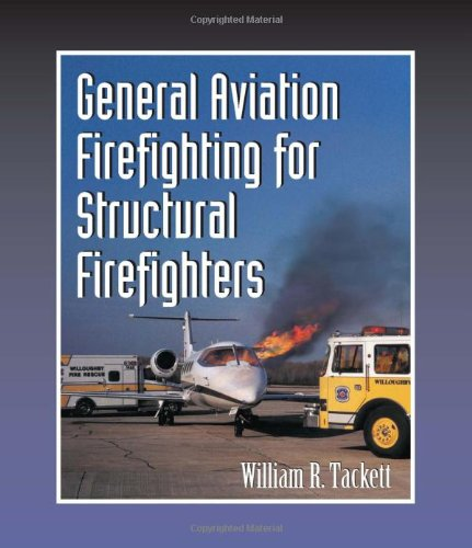 9780766804067: General Aviation Firefighting for Structural Firefighters