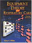 9780766804609: Equipment Theory for Respiratory Care