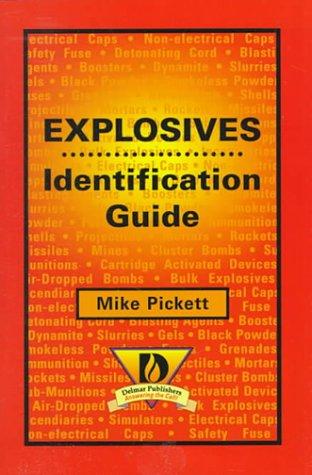 9780766804906: Explosives Identification Guide