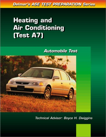 9780766805552: Automobile Test: Heating and Air Conditioning (Test A7) (Automotive Technology Test Prep Series)
