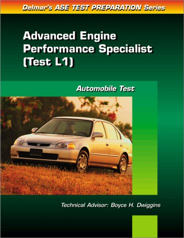 9780766805576: Ase Test Prep Series Auto Advanced Engine Performance (L1)