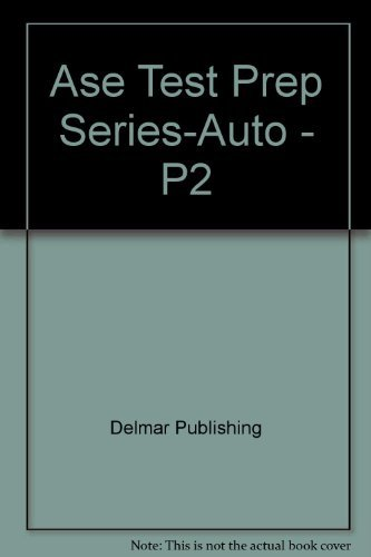 ASE Test Prep Series -- (P2): Parts Specialist (0766805581) by Thomson Delmar Learning