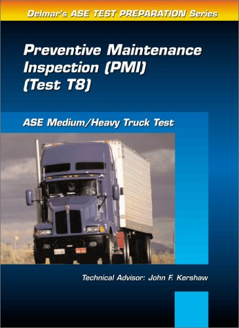 9780766805668: ASE Test Prep Series -- Medium/Heavy Duty Truck (T8): Preventative Maintenance (Delmar Learning's Ase Test Prep Series)