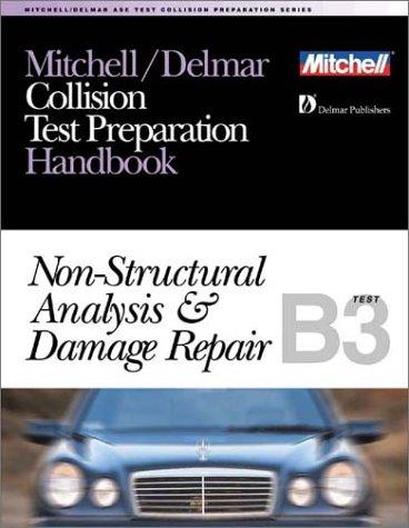 9780766805682: Mitchell/Delmar Collision Test Preparation Handbook: Non-Structural Analysis & Damage Repair : B3 Test