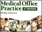 Medical Office Practice, 6th (Allied Health Ser.): Atkinson, Phillip S.