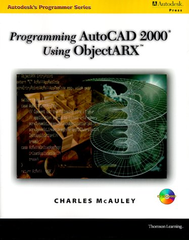 9780766806436: Programming AutoCAD in ObjectARX (Autodesk's Programmer)