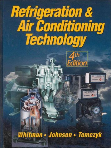 Refrigeration and AC Technology: Bill Whitman; William
