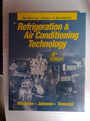 Refrigeration and Air Conditioning Technology: Concepts, Procedures,: Whitman, William C,