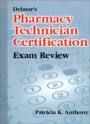 9780766807433: Delmar's Pharmacy Technician Certification Exam Review