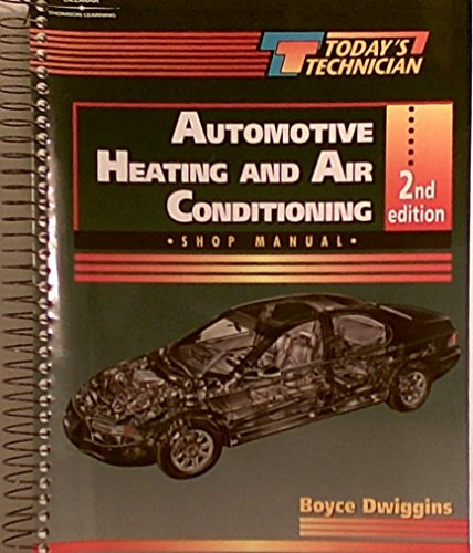 9780766809352: Automotive Heating and Air Conditioning (Today's Technician)