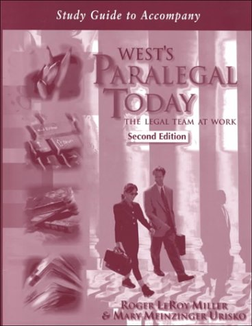 9780766810112: Study Guide to Accompany West's Paralegal Today: The Legal Team at Work