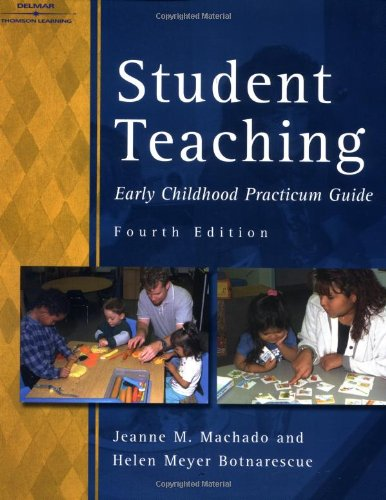 9780766810563: Student Teaching: Early Childhood Practicum Guide