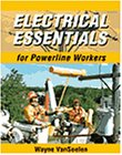 9780766810808: Electrical Essentials for Powerline Worker
