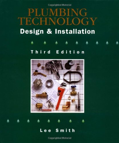 9780766810846: Plumbing Technology: Design & Installation