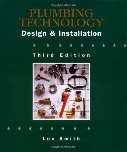 9780766810846: Plumbing Technology: Design & Installation