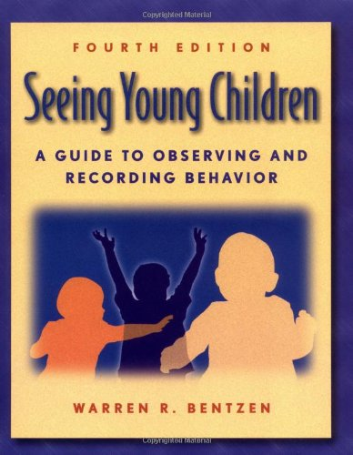 9780766811027: Seeing Young Children: A Guide to Observing and Recording Behavior