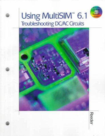 9780766811331: Using Multisim 6.1 Troubleshooting DC/AC Circuits