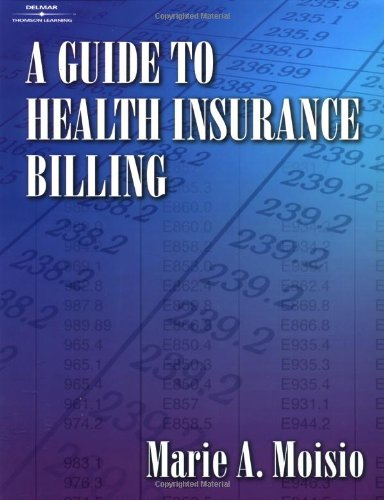9780766812079: A Guide to Health Insurance Billing