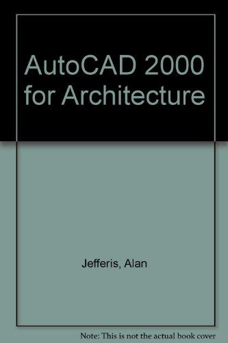 9780766812437: AutoCAD 2000 for Architecture