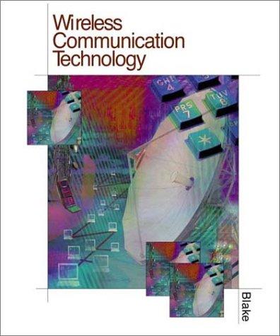 Wireless Communication Technology: Roy Blake; Leo Chartrand