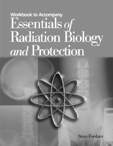 9780766813311: Essentials of Radiation Biology and Protection Student Workbook