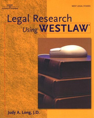 9780766813373: Legal Research Using WESTLAW