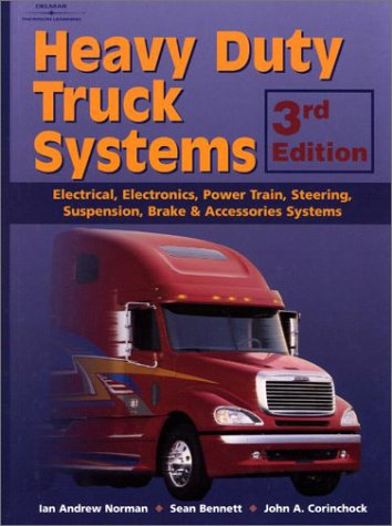 Heavy Duty Truck Systems (0766813401) by Norman, Andrew; Scharf, Robert; Bennett, Sean