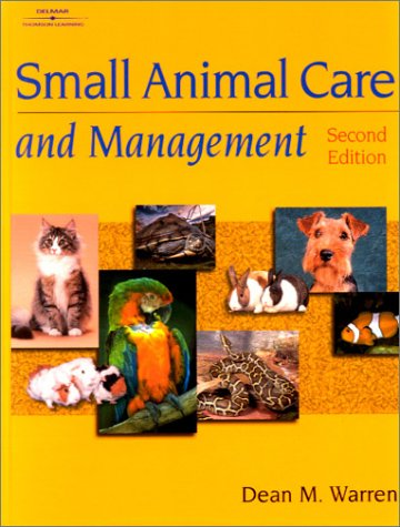 9780766814240: Small Animal Care and Management