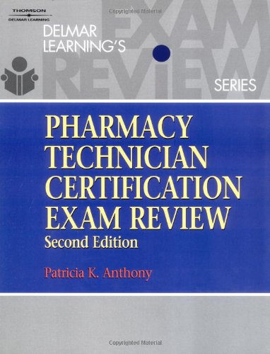 9780766814325: Delmar's Pharmacy Technician Certification Exam Review (Test Preparation)