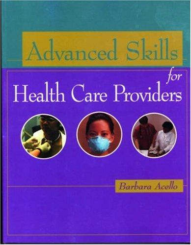 9780766814370: Advanced Skills for Health Care Providers