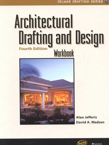 9780766815483: Architectural Drafting and Design Workbook (Delmar Drafting Series)